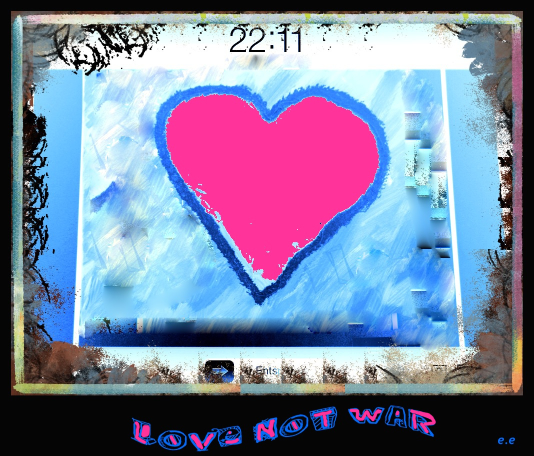 Love not War e.e